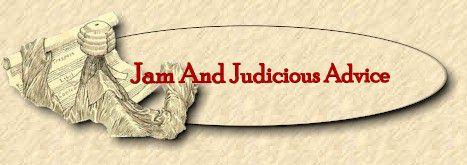 Jam & Judicious Advice