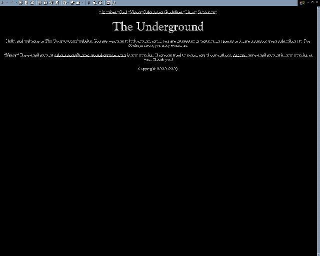 :: the underground ::