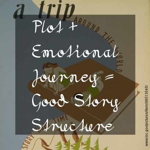 Plot + Emotional Journey = Good Story Structure