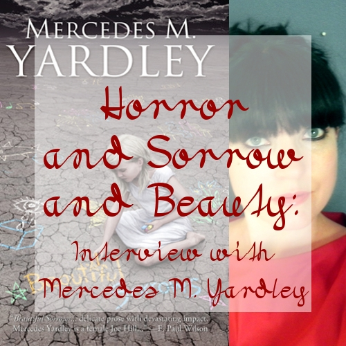 Interview with Mercedes M. Yardley