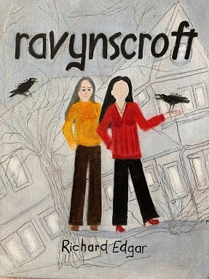 Ravynscroft (Necessary Lies, #2) by Richard Edgar