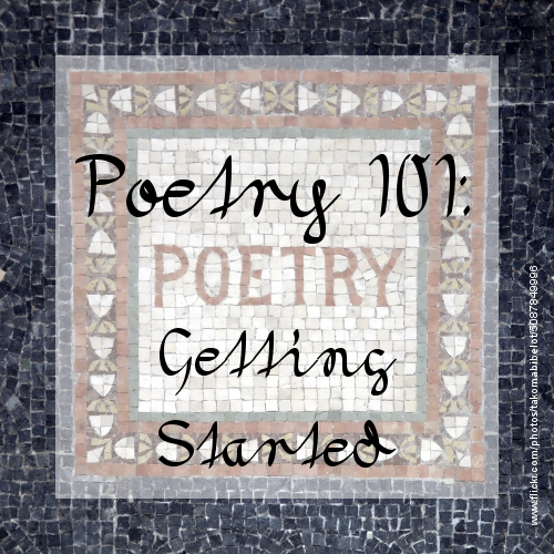 Poetry 101: Getting Started