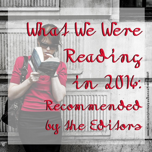 What We Were Reading In 2014
