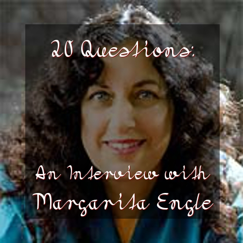 20 Questions: An Interview with Margarita Engle